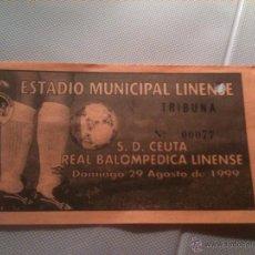 Coleccionismo deportivo: ENTRADA TICKET CEUTA REAL BALOMPEDICA LINENSE AGOSTO 1999. Lote 40854891