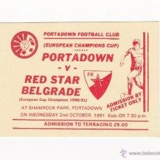 Coleccionismo deportivo: ENTRADA/TICKET FUTBOL - PORTADOWN VS ESTRELLA ROJA COPA EUROPA 1990-1991. Lote 40897175