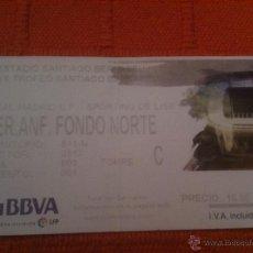 Coleccionismo deportivo: ENTRADA TICKET REAL MADRID SPORTING LISBOA TROFEO SANTIAGO BERNABEU XXX. Lote 40917101