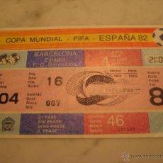 Coleccionismo deportivo: ENTRADA 2NDA FASE COPA MUNDIAL - FIFA- ESPAÑA 82, ESTADIO F.C. BARCELONA. Lote 41079537