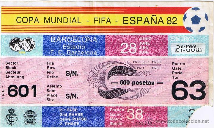 COPA MUNDIAL FIFA ESPAÑA 82 ESTADIO F.C. BARCELONA (Coleccionismo Deportivo - Documentos de Deportes - Entradas de Fútbol)