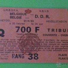 Coleccionismo deportivo: ENTRADA BÉLGICA - REPÚBLICA DEMOCRÁTICA DE ALEMANIA 27-04-1983 (RONDA PRELIMINAR EUROCOPA 1984). Lote 41467694