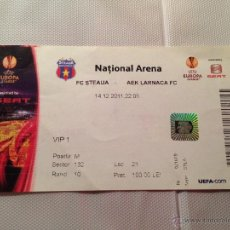 Coleccionismo deportivo: ENTRADA TICKET STEAUA BUCAREST LARNACA UEFA EUROPA LEAGUE 2011 2012. Lote 41494904