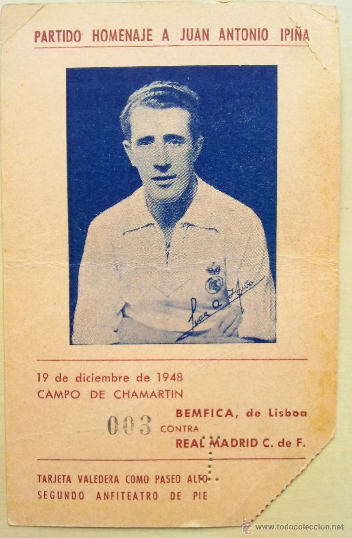 ENTRADA HOMENAJE A IPIÑA 1948 REAL MADRID BENFICA (Coleccionismo Deportivo - Documentos de Deportes - Entradas de Fútbol)