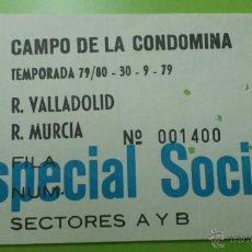 Coleccionismo deportivo: ENTRADA REAL MURCIA - VALLADOLID 1979-1980. Lote 41710560