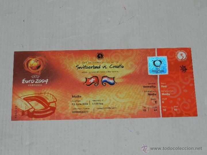 ENTRADA EUROCOPA PORTUGAL, EURO 2004 , SUIZA - CROACIA , BUEN ESTADO (Coleccionismo Deportivo - Documentos de Deportes - Entradas de Fútbol)