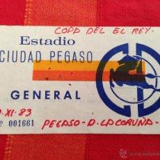Colecionismo desportivo: ANTIGUA ENTRADA TICKET PEGASO DEPORTIVO LA CORUÑA 1983. Lote 42194448