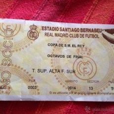 Coleccionismo deportivo: R4223 ENTRADA TICKET REAL MADRID OCTAVOS DE FINAL COPA DEL REY ESTADIO SANTIAGO BERNABEU. Lote 42213540