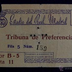 Coleccionismo deportivo: ANTIGUA ENTRADA DE FUTBOL DEL REAL MADRID. ESTADIO DEL REAL MADRID. . Lote 43365088