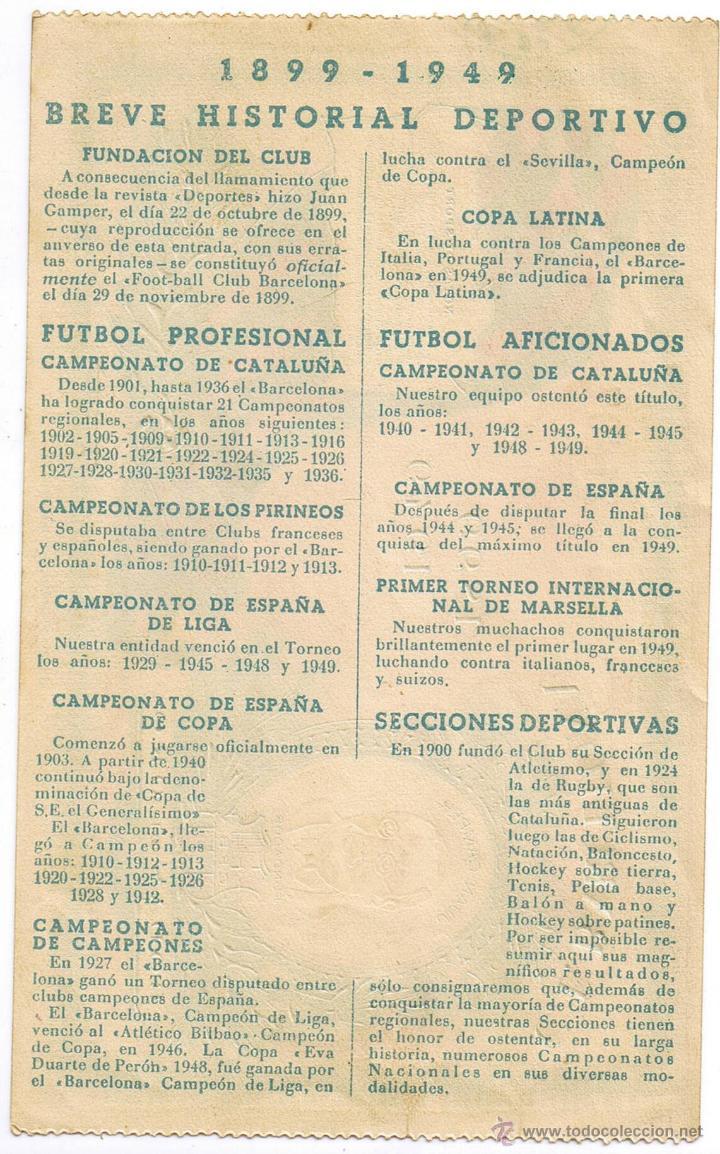 Coleccionismo deportivo: ENTRADA DE FUTBOL Nº 21407 - C.F. BARCELONA - BODAS DE ORO 1899-1949 - FOTO ADICIONAL - Foto 2 - 43506993