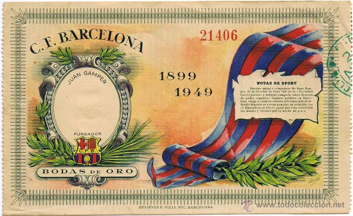 ENTRADA DE FUTBOL Nº 21406 - C.F. BARCELONA - BODAS DE ORO 1899-1949 - FOTO ADICIONAL (Coleccionismo Deportivo - Documentos de Deportes - Entradas de Fútbol)