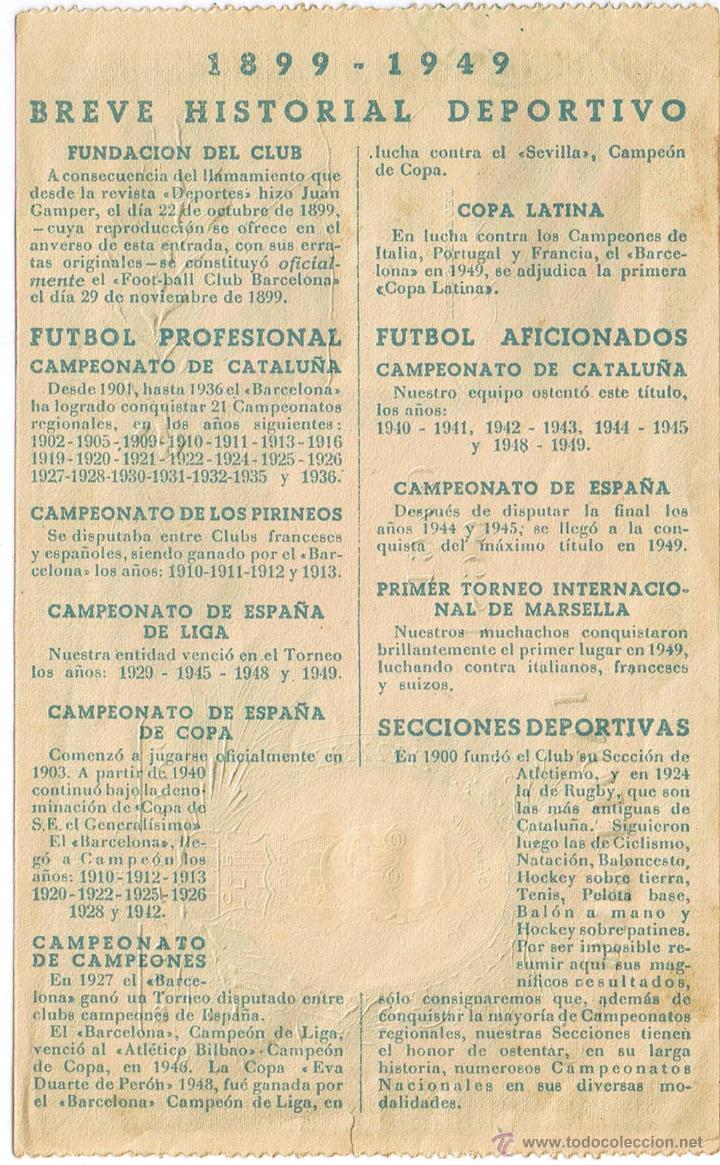 Coleccionismo deportivo: ENTRADA DE FUTBOL Nº 21406 - C.F. BARCELONA - BODAS DE ORO 1899-1949 - FOTO ADICIONAL - Foto 2 - 43507000
