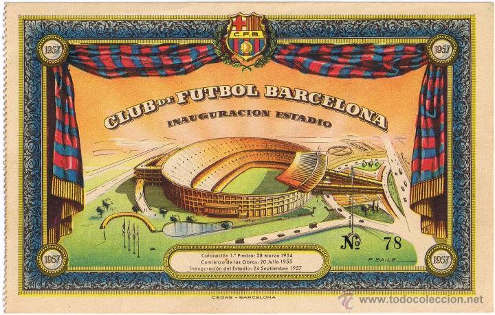 ENTRADA DE FUTBOL Nº 78 - C.F. BARCELONA - INAUGURACION ESTADIO - AÑO 1957 - FOTO ADICIONAL (Coleccionismo Deportivo - Documentos de Deportes - Entradas de Fútbol)