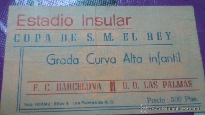 ENTRADA LAS PALMAS - BARCELONA 1983-1984 (SEMIFINALES COPA DEL REY) PASÓ EL BARCELONA A LA FINAL. (Coleccionismo Deportivo - Documentos de Deportes - Entradas de Fútbol)
