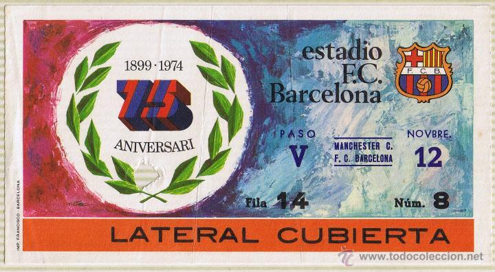 ENTRADA FUTBOL - MANCHESTER - FC BARCELONA - ESTADIO FC BARCELONA 75 ANIVERSARI (Coleccionismo Deportivo - Documentos de Deportes - Entradas de Fútbol)