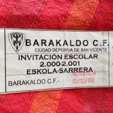 Coleccionismo deportivo: R4264 ENTRADA TICKET BARACALDO BARAKALDO NUMANCIA 13 DICIEMBRE 2000. Lote 43872719