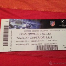 Collectionnisme sportif: ENTRADA TICKET ATLETICO MADRID MILAN CHAMPIONS 2013 2014. Lote 43901834