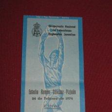 Coleccionismo deportivo: ESTADIO RAMON SANCHEZ PIZJUAN - ENTRADA CAMPEONATO NACIONAL DE SELECCIONES JUVENILES 1974 - FINAL. Lote 44074181