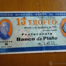 Coleccionismo deportivo: ANTIGUA ENTRADA ESTADIO MUNICIPAL RAMON DE CARRANZA CADIZ 13 TROFEO 1967. Lote 44124804