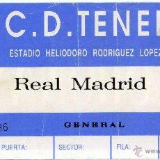 Coleccionismo deportivo: ENTRADA FUTBOL FOOTBALL TICKET TENERIFE REAL MADRID. Lote 44162855