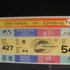 Coleccionismo deportivo: ENTRADA MUNDIAL ESPAÑA 82 - SEMIFINALES - PARTIDO 49 - ESTADIO F.C. BARCELONA - SIN CORTAR -. Lote 44238176