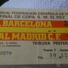 Coleccionismo deportivo: ENTRADA FINAL COPA DEL REY 1983 - BARCELONA - REAL MADRID (ESTADIO LA ROMAREDA - ZARAGOZA). Lote 44310109