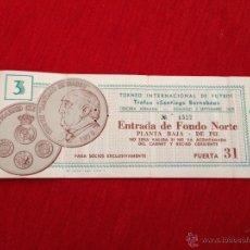 Coleccionismo deportivo: ENTRADA TICKET TROFEO SANTIAGO BERNABEU 1979 PARTIDO 3 REAL MADRID. Lote 44636206