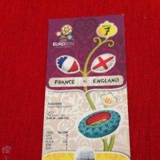 Coleccionismo deportivo: ENTRADA TICKET MINT FRANCIA INGLATERRA FRANCE ENGLAND EURO 2012. Lote 44636398