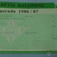 Coleccionismo deportivo: ENTRADA REAL BETIS - VALLADOLID 1986-1987. Lote 44903549