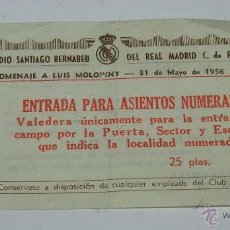 Coleccionismo deportivo: ANTIGUA ENTRADA DE FÚTBOL REAL MADRID - ESTADIO SANTIAGO BERNABEU - HOMENAJE A LUIS MOLOWNY - 31 DE . Lote 45092769