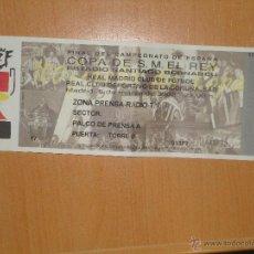 Coleccionismo deportivo: ENTRADA FINAL COPA REY 2002 REAL MADRID VS DEPORTIVO CORUÑA BERNABEU. Lote 45304632