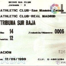 Collezionismo sportivo: ENTRADA PARTIDO ATHLETIC CLUB-REAL MADRID, SAN MAMÉS, BILBAO, 1999. Lote 45823060