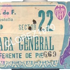 Coleccionismo deportivo: ANTIGUA ENTRADA DEL VALENCIA C.F. CAMPO DE MESTALLA. Lote 46010087