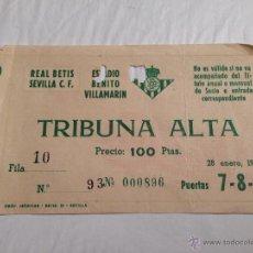 Coleccionismo deportivo: R559 ENTRADA TICKET REAL BETIS BALOMPIE SEVILLA 1962. Lote 46017528
