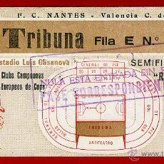 Coleccionismo deportivo: ENTRADA FUTBOL , VALENCIA CF NANTES , 1980 , SEMIFINALES RECOPA , ORIGINAL , EF3414. Lote 46208895