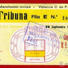 Coleccionismo deportivo: ENTRADA FUTBOL , VALENCIA CF MANCHESTER UNITED , 1982 , ORIGINAL , EF3417. Lote 46209127