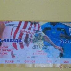 Coleccionismo deportivo: ENTRADA ESTRELLA ROJA - LAZIO 2002-2003 (COPA DE LA UEFA). Lote 46365749