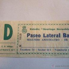 Coleccionismo deportivo: ENTRADA FUTBOL - SANTIAGO BERNABEU - REAL MADRID - C.D. MALAGA. Lote 46454188