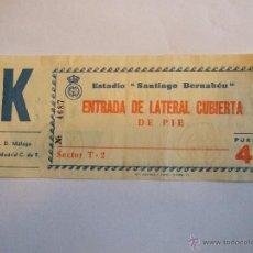Coleccionismo deportivo: ENTRADA FUTBOL - ESTADIO SANTIAGO BERNABEU - C.D. MALAGA - REAL MADRID C. DE F.. Lote 46454361