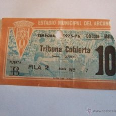 Coleccionismo deportivo: ENTRADA FUTBOL - ESTADIO MUNICIPAL ARCANGEL - CORDOBA MALAGA TEMPORADA 1975/76. Lote 46454504