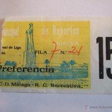 Coleccionismo deportivo: ENTRADA FUTBOL - C.D. MALAGA - R.C. RECREATIVO - PREFERENCIA. Lote 46454704