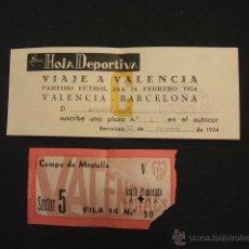 Coleccionismo deportivo: ENTRADA DE FUTBOL - VALENCIA - C.F. BARCELONA AÑO 1954 - + RESGUARDO VIAJE EN AUTOCAR AL PARTIDO . Lote 46767754