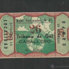 Coleccionismo deportivo: ENTRADA REAL SANTANDER S.D. - TRIBUNA DE GOL CABALLERO - (CD-1283). Lote 46831085
