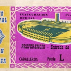 Coleccionismo deportivo: ENTRADA DE FÚTBOL. ESTADIO MUNICIPAL RAMÓN DE CARRANZA. INAUGURACIÓN OFICIAL. PREFERENCIA-PASEO. Lote 47359766