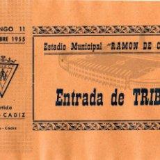 Coleccionismo deportivo: ENTRADA DE FÚTBOL. ESTADIO MUNICIPAL RAMÓN DE CARRANZA. PARTIDO JAÉN - CÁDIZ. TRIBUNA. AÑO 1955.. Lote 47445038