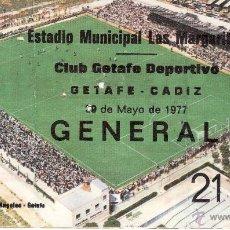 Coleccionismo deportivo: ENTRADA DE 1977 DEL ESTADIO LOS PAJARITOS - GENERAL - GETAFE - CADIZ. Lote 48033967