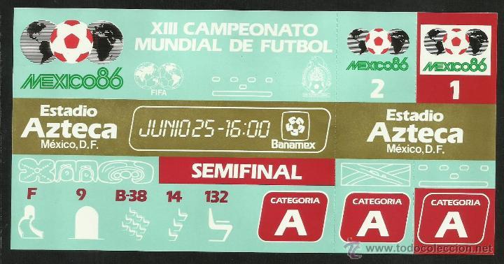 Coleccionismo deportivo: ENTRADA TICKET SEMIFINAL COPA MUNDIAL DE FUTBOL MEXICO 86- ESTADIO AZTECA- ARGENTINA- BELGICA- FIFA - Foto 2 - 48980897