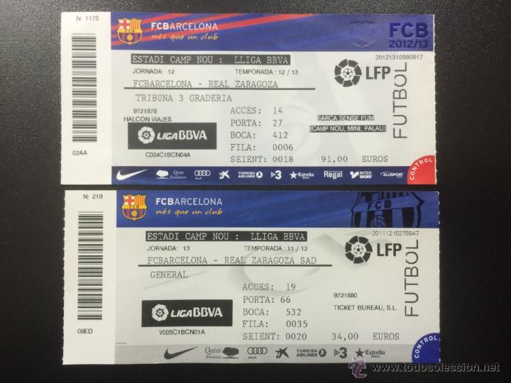 DOS ENTRADAS ENTERAS FC BARCELONA - REAL ZARAGOZA 2011 2012 Y 2012 2013 -  CAMP NOU ENTRADA TICKET. 01761130e05ff