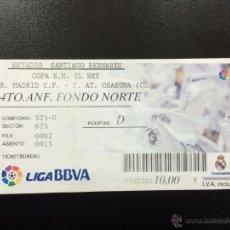 Coleccionismo deportivo: ENTRADA REAL MADRID CF- CA OSASUNA COPA DEL REY OCTAVOS 2013/2014 SANTIAGO BERNABEU TICKET.. Lote 49032212