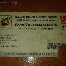 Collectionnisme sportif: ENTRADA ESTADIO SANCHEZ PIZJUAN. FASE CLASIFICACION MUNDIAL 94. ESPAÑA-DINAMARCA. 1993. Lote 49470199